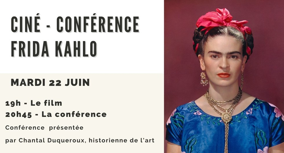 Ciné-Conférence FRIDA KAHLO